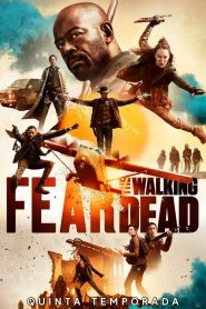 Fear the Walking Dead: 5 Temporada