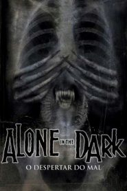 Alone in the Dark – O Despertar do Mal