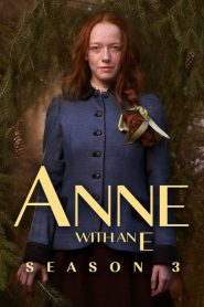 Anne with an E: 3 Temporada